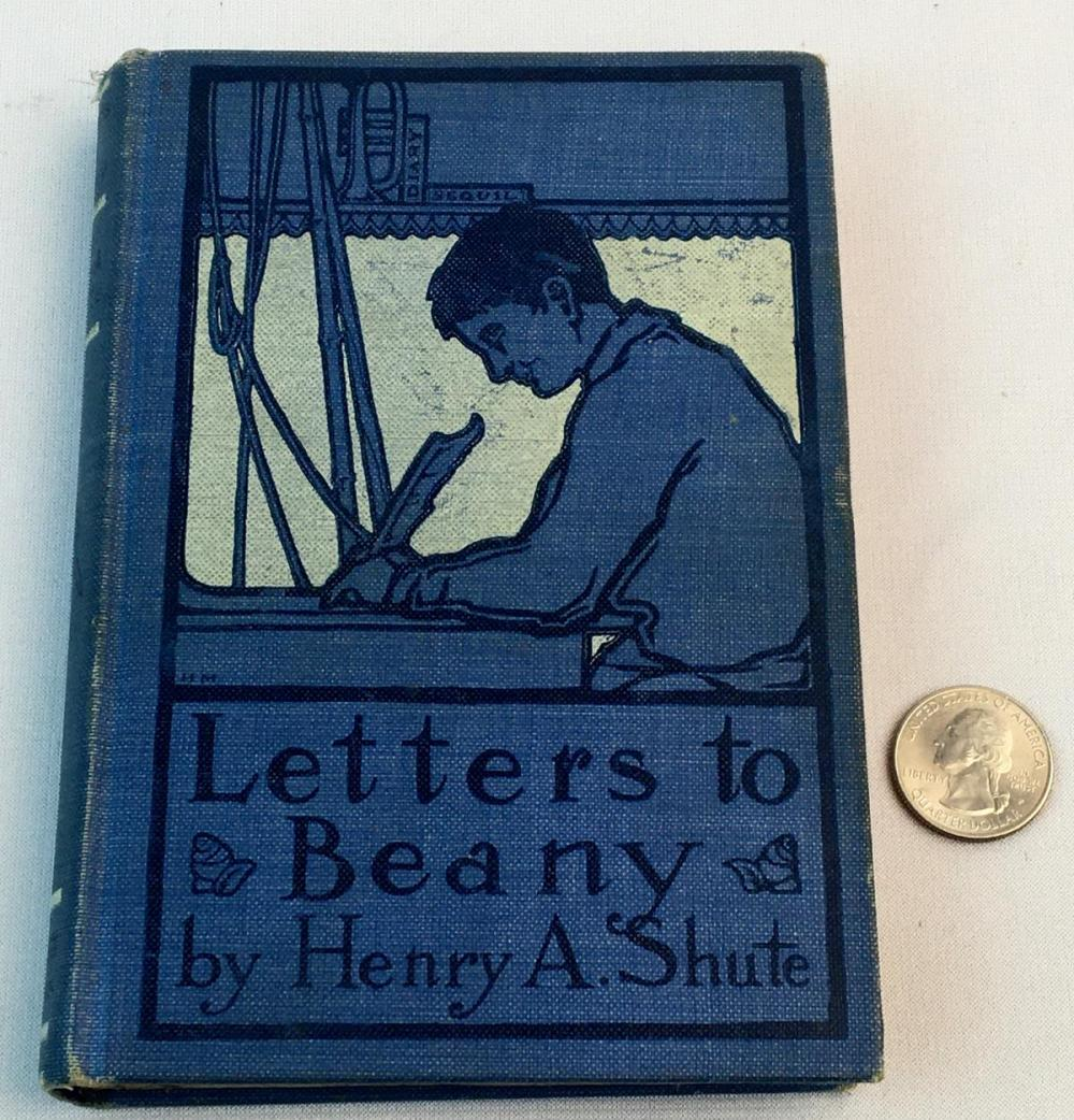 1905 Letters to Beany and The Love Letters of Plupy Shute by Henry A. Shute SIGNED First Edition