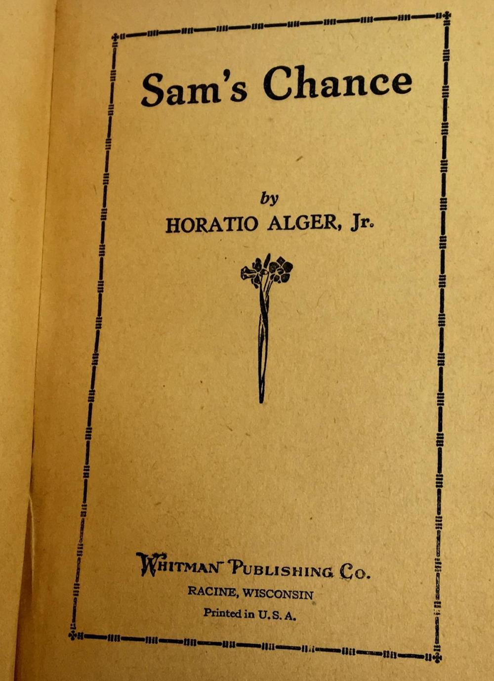 Sam's Chance by Horatio Alger Jr. c. 1920