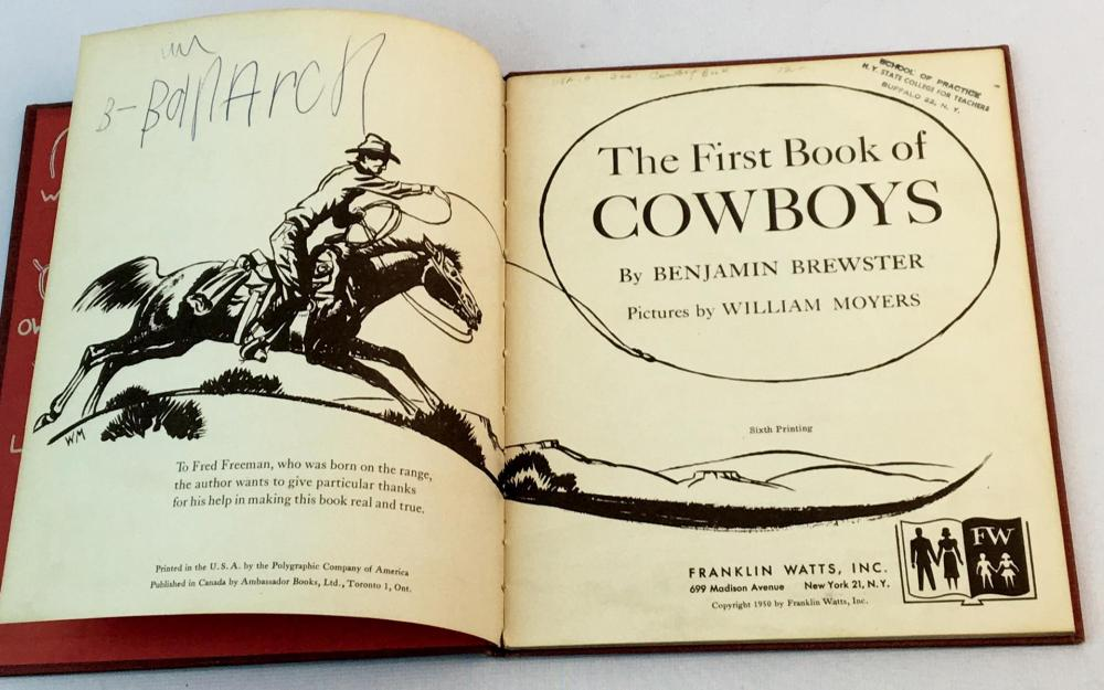1950 The First Book of Cowboys by Benjamin Brewster ILLUSTRATED
