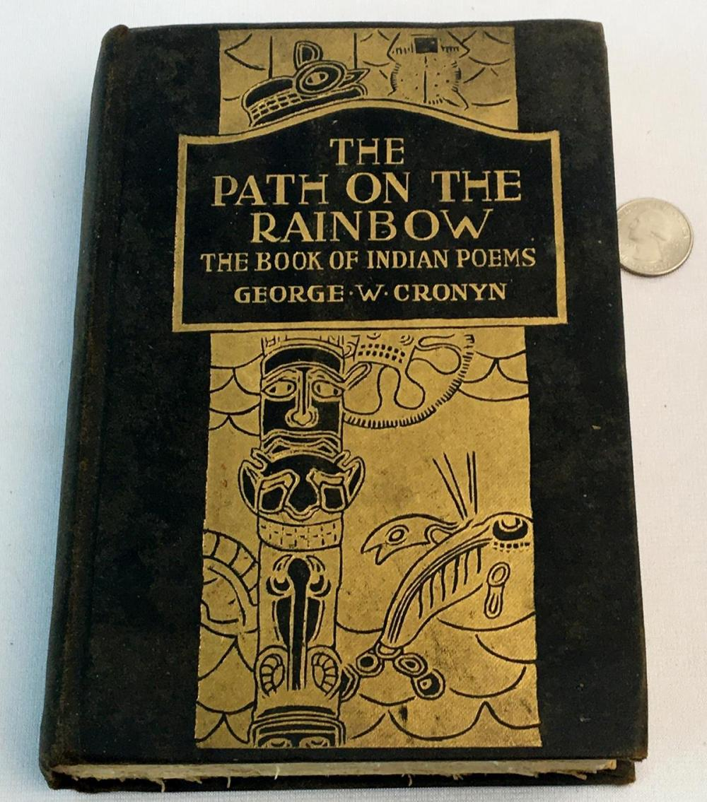 1918 The Path on The Rainbow: An Anthology of Songs and Chants From The Indians of North America FIRST EDITION