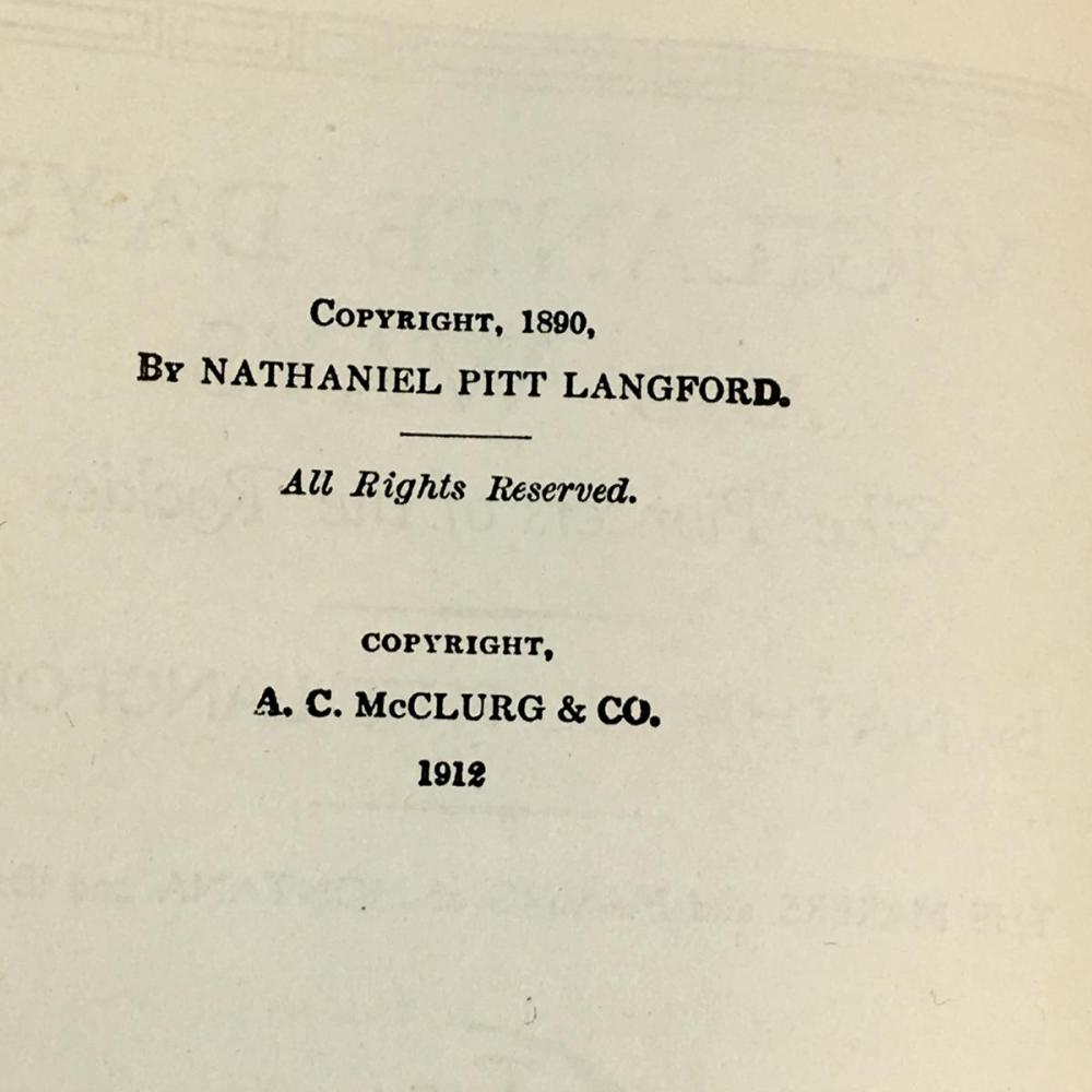 1912 Vigilante Days And Ways The Pioneers Of The Rockies by Nathaniel Plitt Langford w/ Dust Jacket