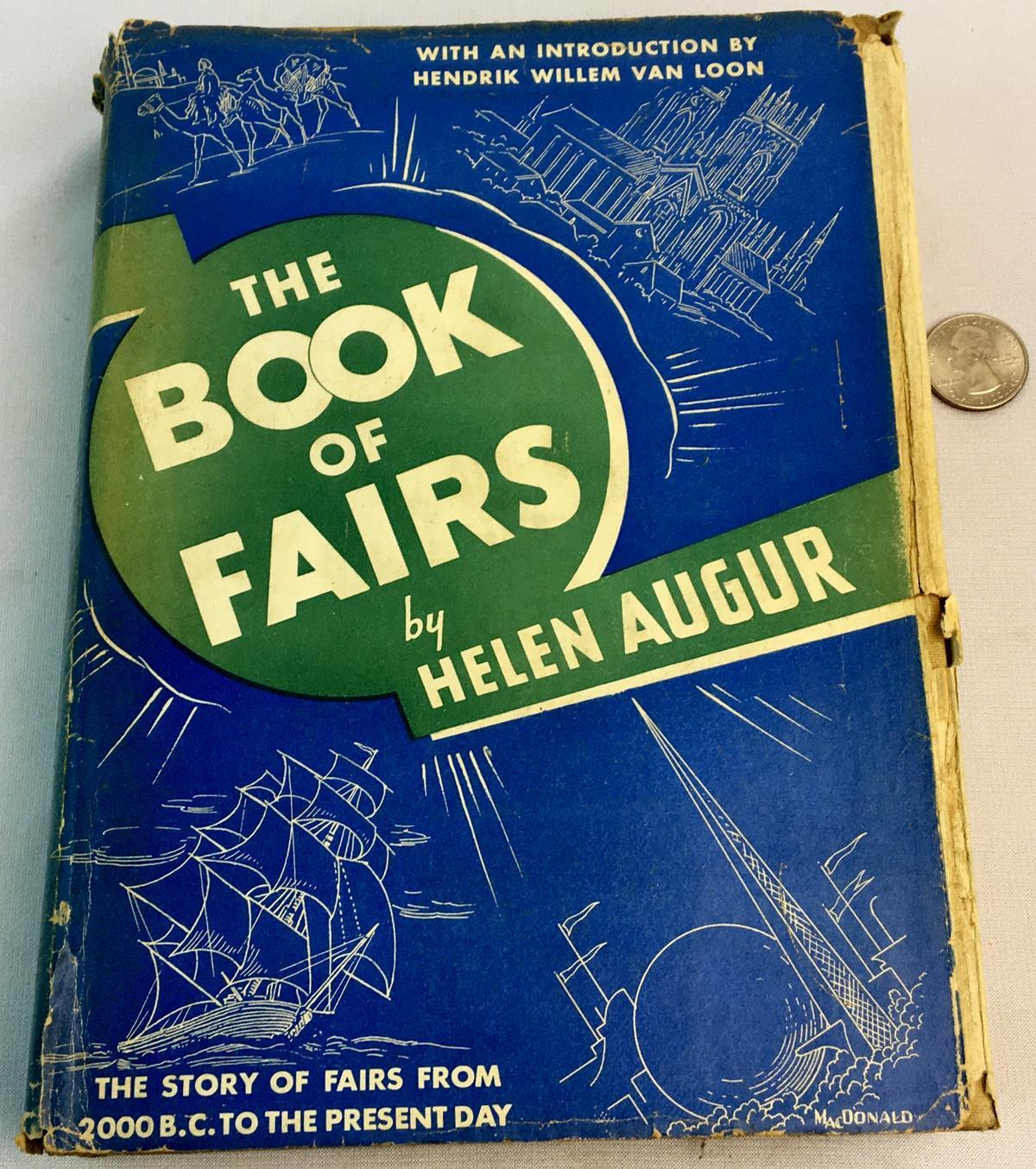 1939 The Book of Fairs by Helen Augur w/ Dust Jacket Illustrated FIRST EDITION