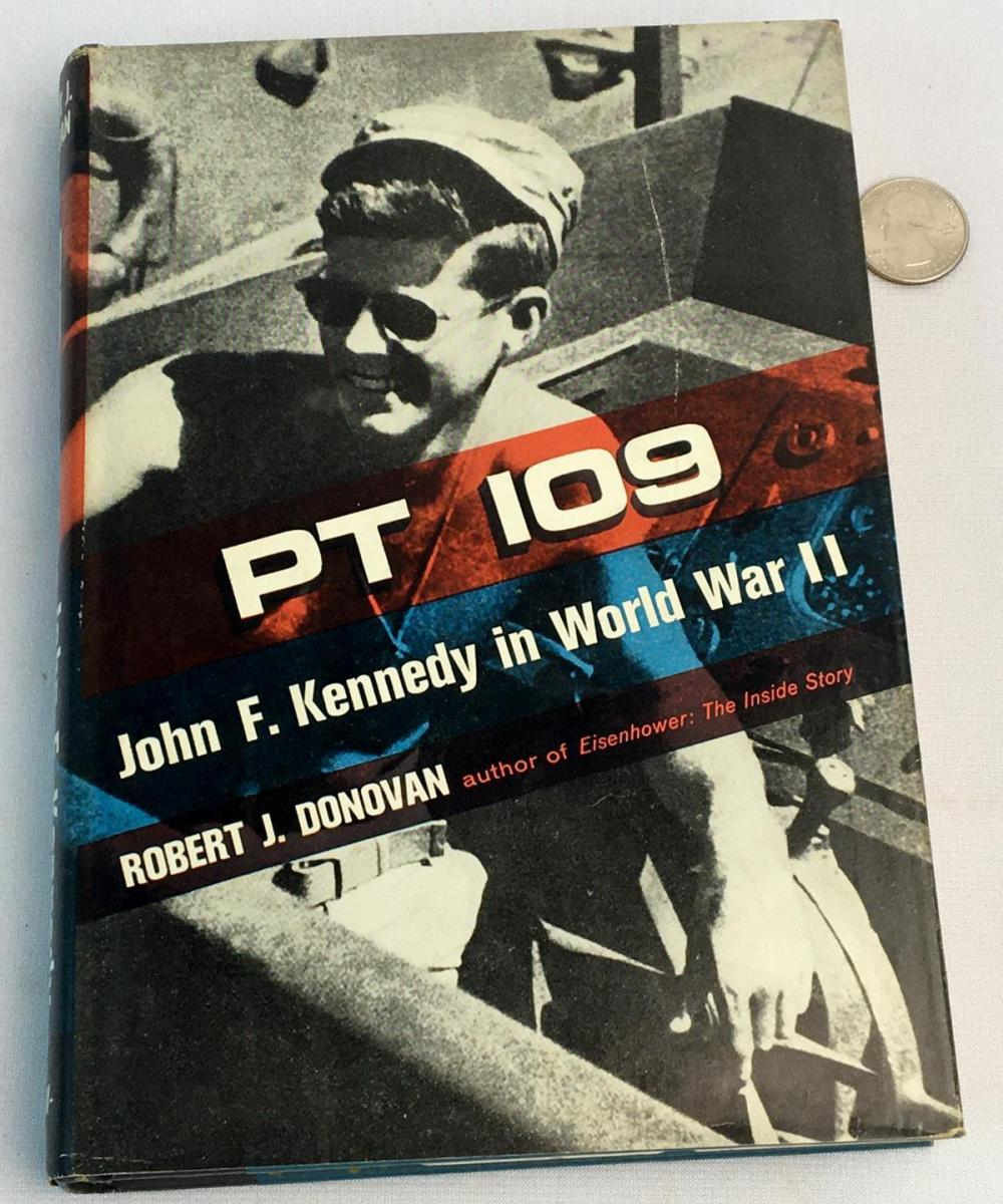 1961 PT 109 John F. Kennedy in World War II by Robert J. Donovan w/ Dust Jacket FIRST EDITION