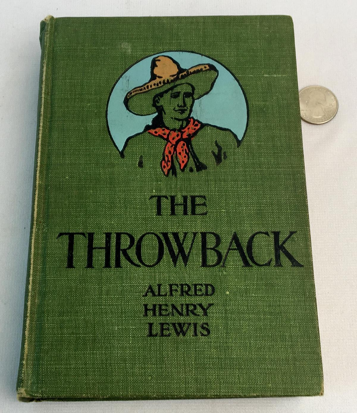 1906 The Throwback: A Romance of The Southwest by Alfred Henry Lewis Illustrated by N.C. Wyeth FIRST EDITION