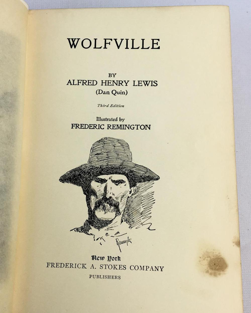 1897 Wolfville by Alfred Henry Lewis (Dan Quin) Illustrated by Frederic Remington