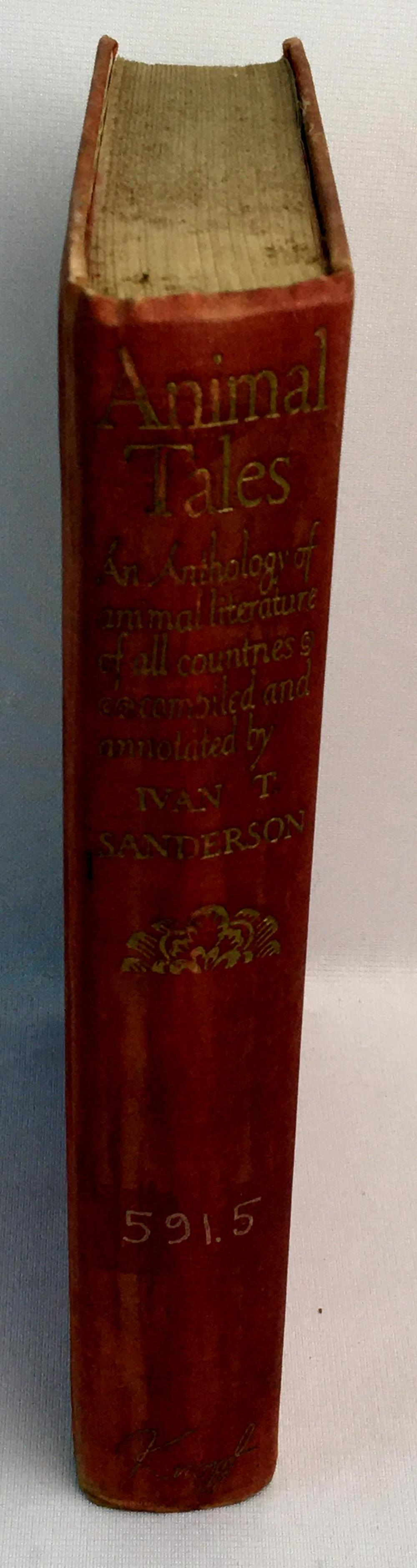 1946 Animal Tales: An Anthology of Animal Literature of All Countries Ivan T. Sanderson Illustrated FIRST EDITION