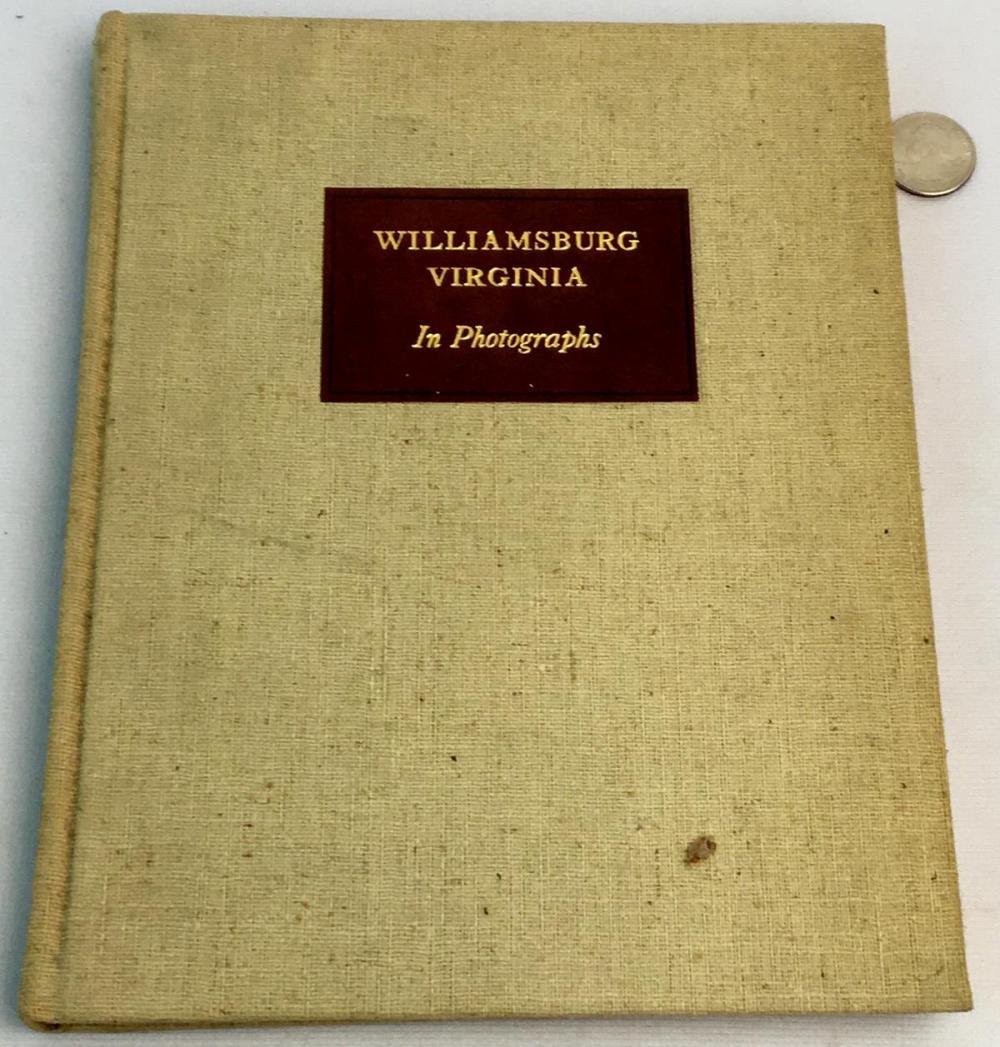 1940 Williamsburg Virginia: A Brief Study in Photographs