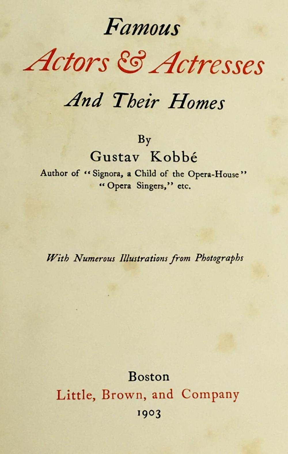1903 Famous Actors & Actresses and Their Homes by Gustav Kobbe Illustrated FIRST EDITION