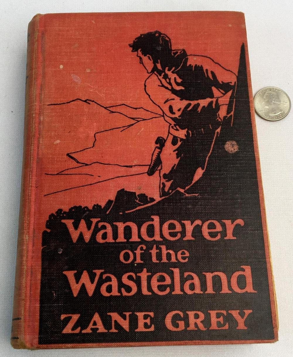 1923 Wanderer of The Wasteland by Zane Grey Illustrated FIRST EDITION