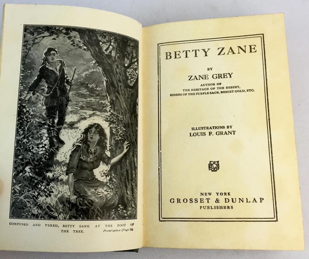 1903 Betty Zane by Zane Grey Illustrated FIRST EDITION