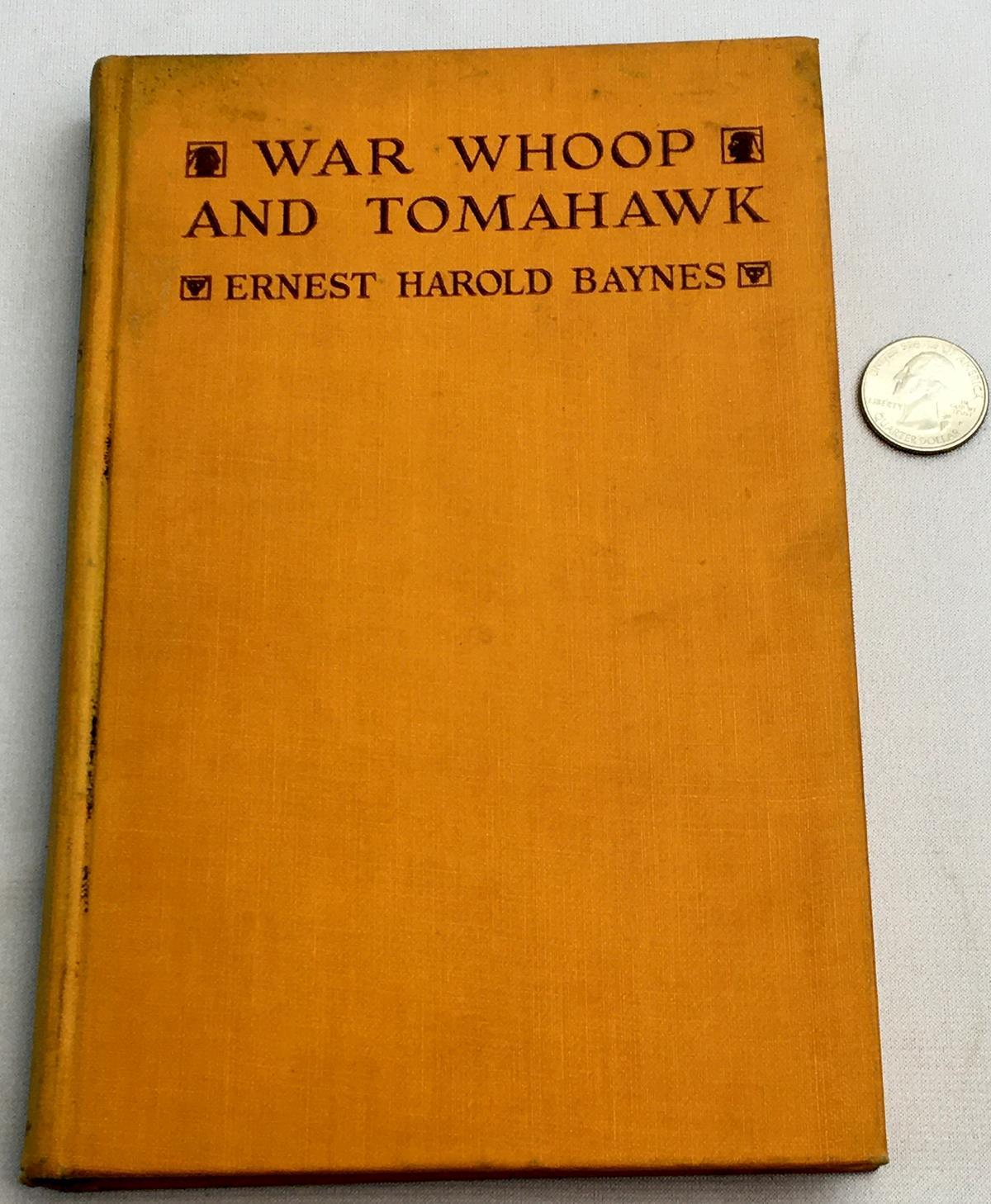 1929 War Whoop and Tomahawk: The Story of Two Buffalo Calves by Ernest Harold Baynes FIRST EDITION