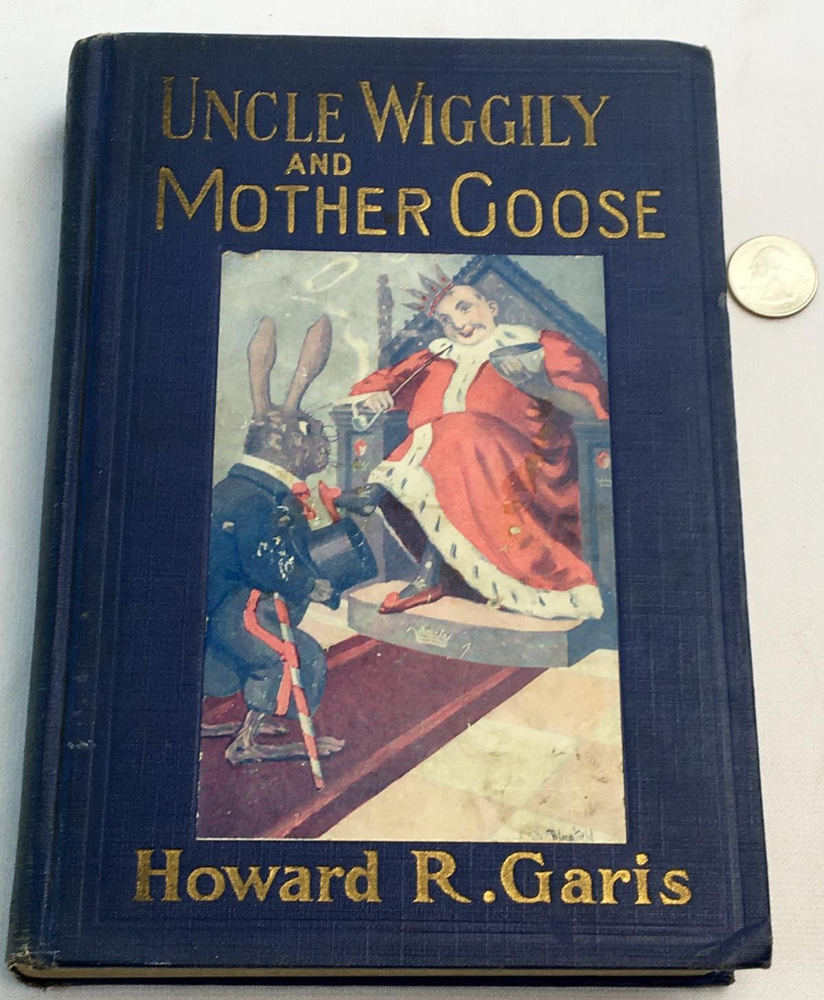 1922 Uncle Wiggily & Mother Goose by Howard R. Garis ILLUSTRATED