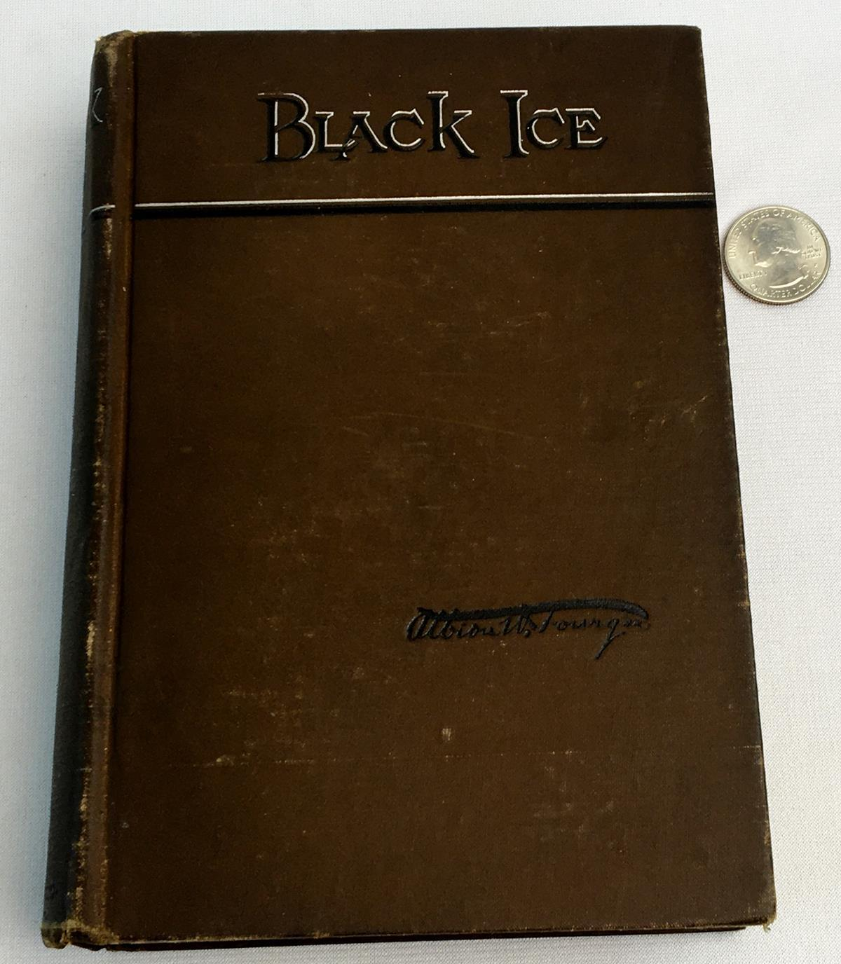 1888 Black Ice by Albion W. Tourgee ILLUSTRATED