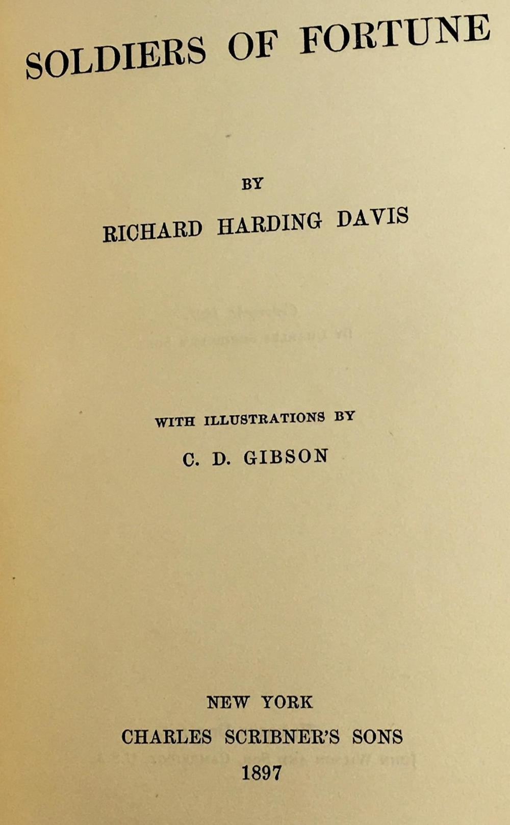 1897 Soldiers of Fortune by Richard Harding Davis Illustrated by Dana Gibson FIRST EDITION
