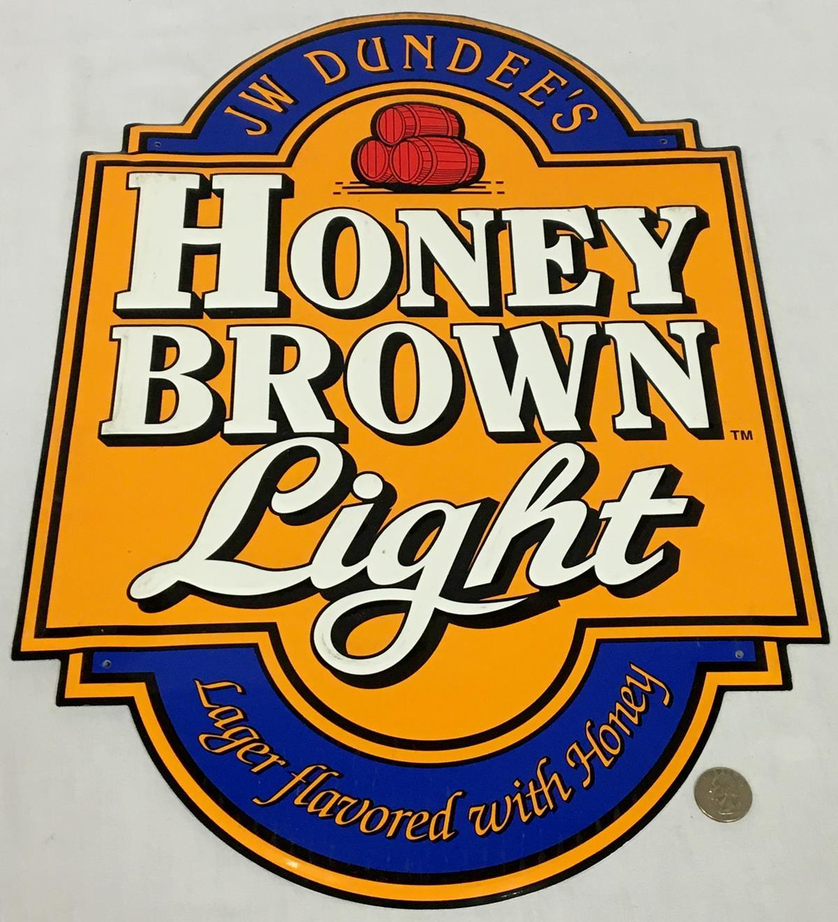JW Dundee's Original Honey Brown Light Lager Metal Tin Sign NEW OLD STOCK