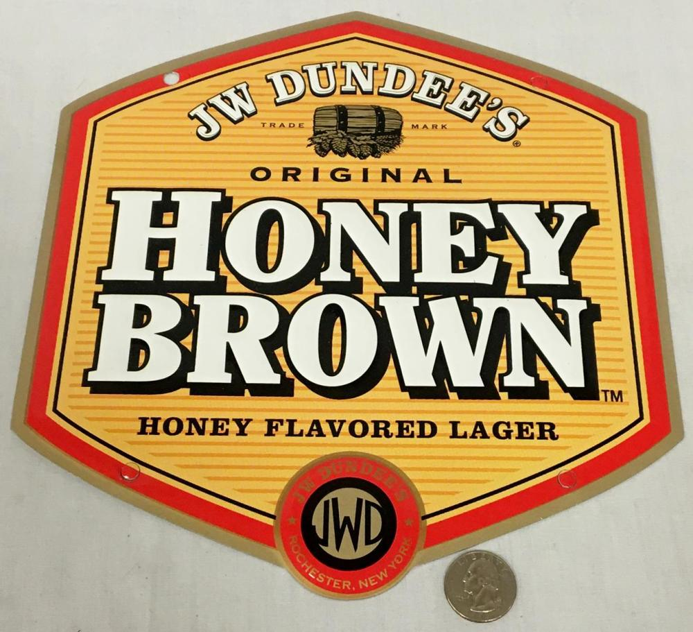 JW Dundee's Original Honey Brown Lager Metal Tin Sign NEW OLD STOCK