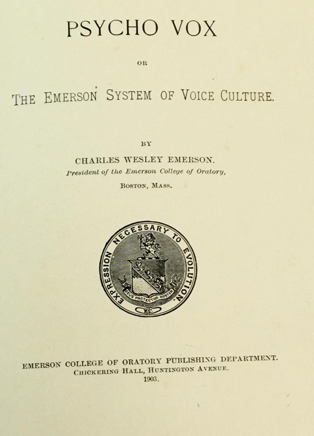1903 Voice Culture: Psycho Vox Emerson College of Oratory by Charles Wesley Emerson
