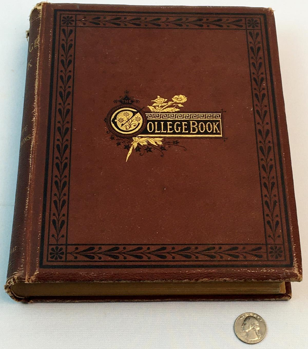 1878 The College Book by Richardson & Clark FIRST EDITION (Harvard, Cornell, Yale, Columbia, Etc..)