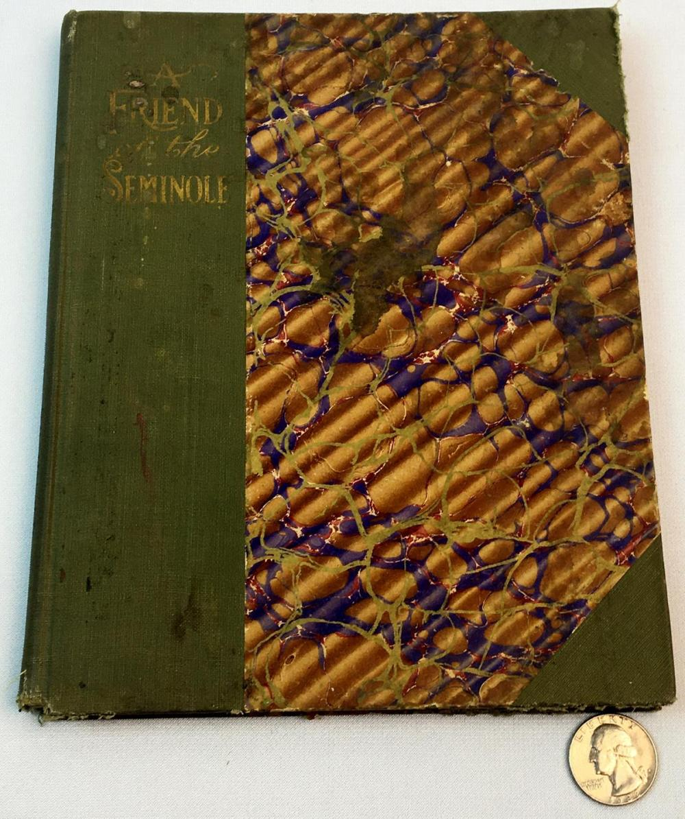 1911 A Friend of The Seminole by George Ethelbert Walsh FIRST EDITION