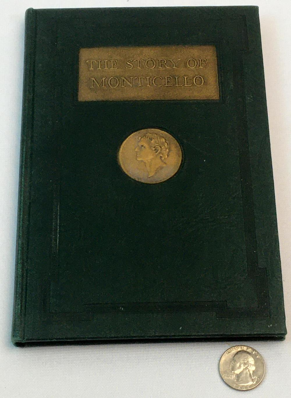 1947 The Story of Monticello by Thomas L. Rhodes