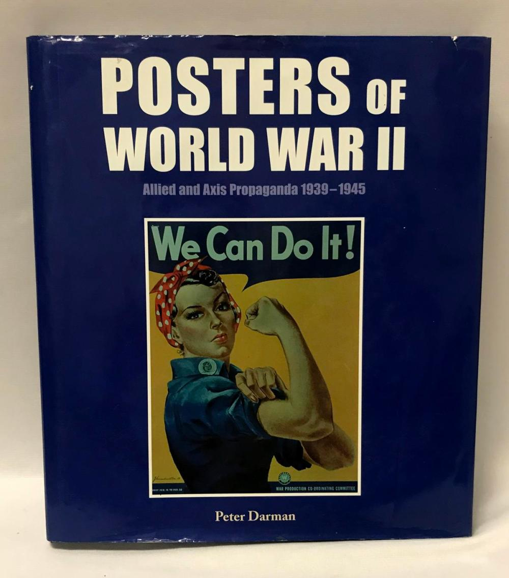 2008 Posters Of World War II (1939 - 1945) by Peter Darman
