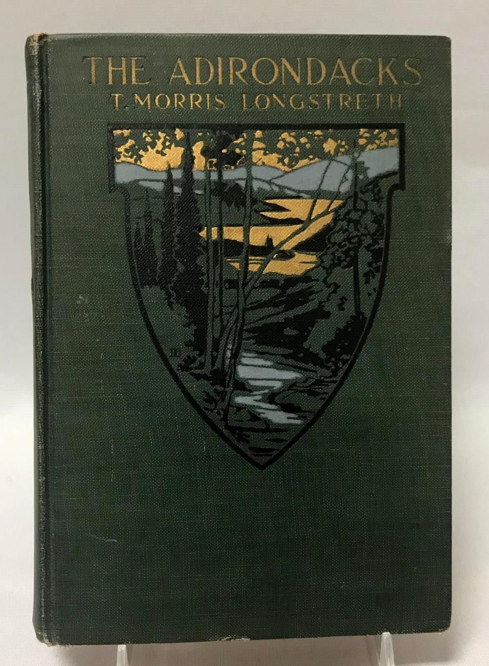 1920 The Adirondacks by T. Morris Longstreth w/ Illustrations & Maps
