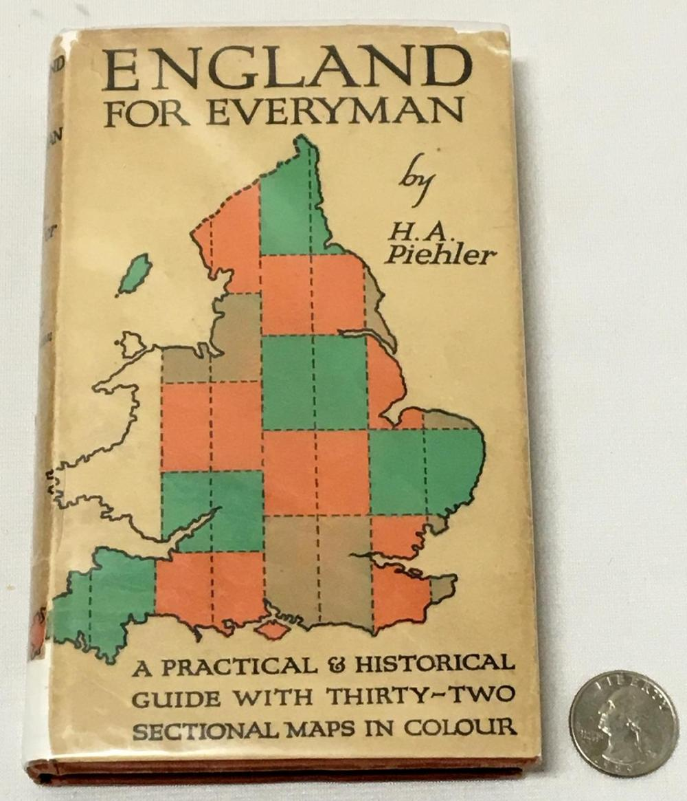 1938 England For Everyman by H. A. Piehler w/ 32 Colored Maps Included