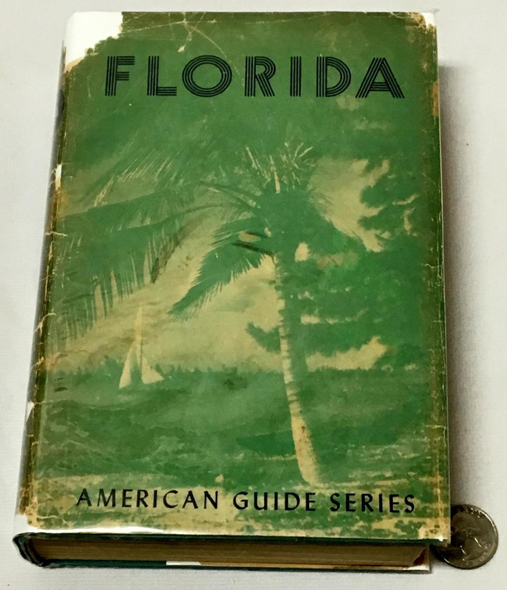 1947 Florida: A Guide To The Southernmost State