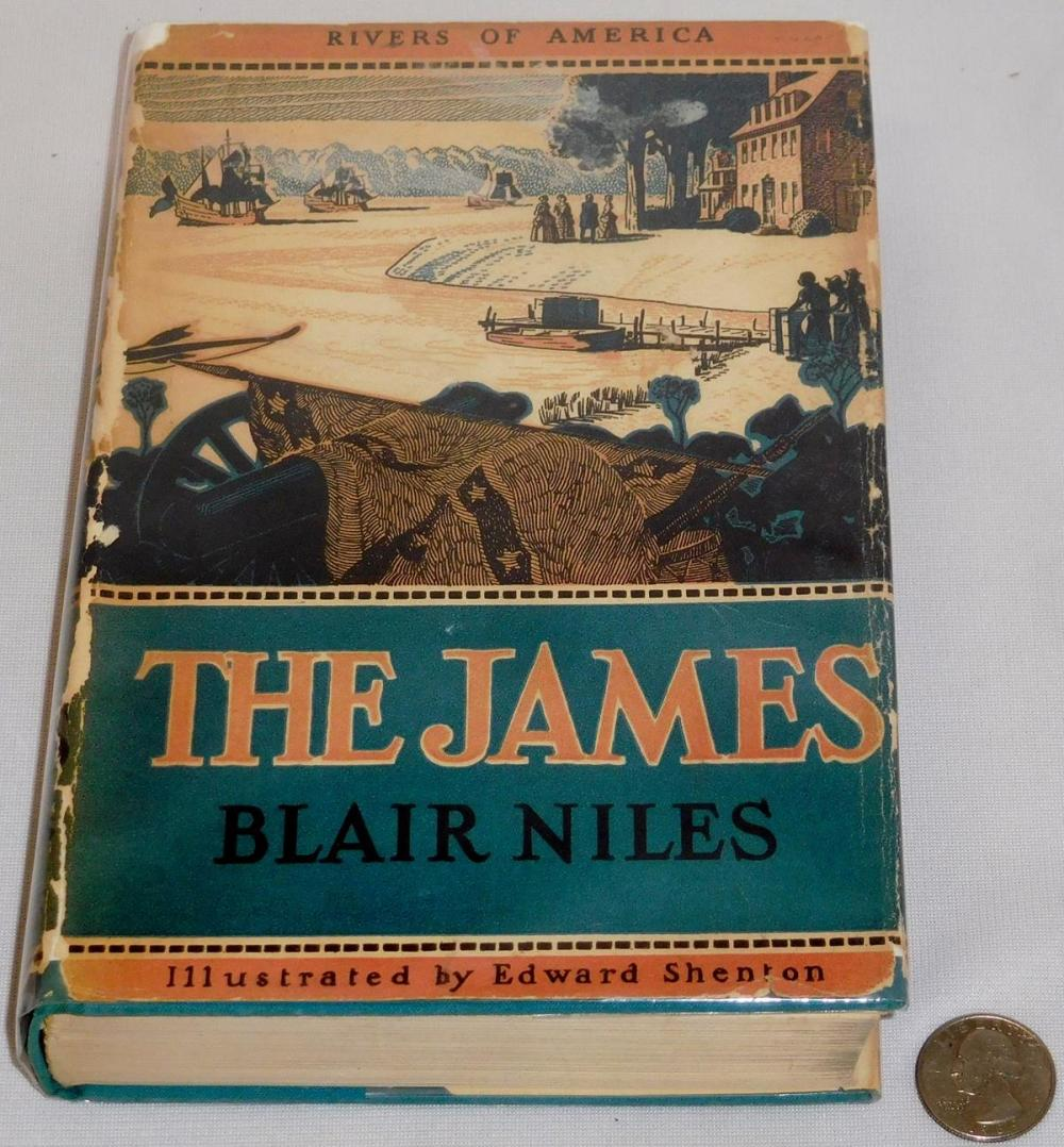 1939 The Rivers of America: The James by Blair Niles w/ Dust Jacket FIRST EDITION