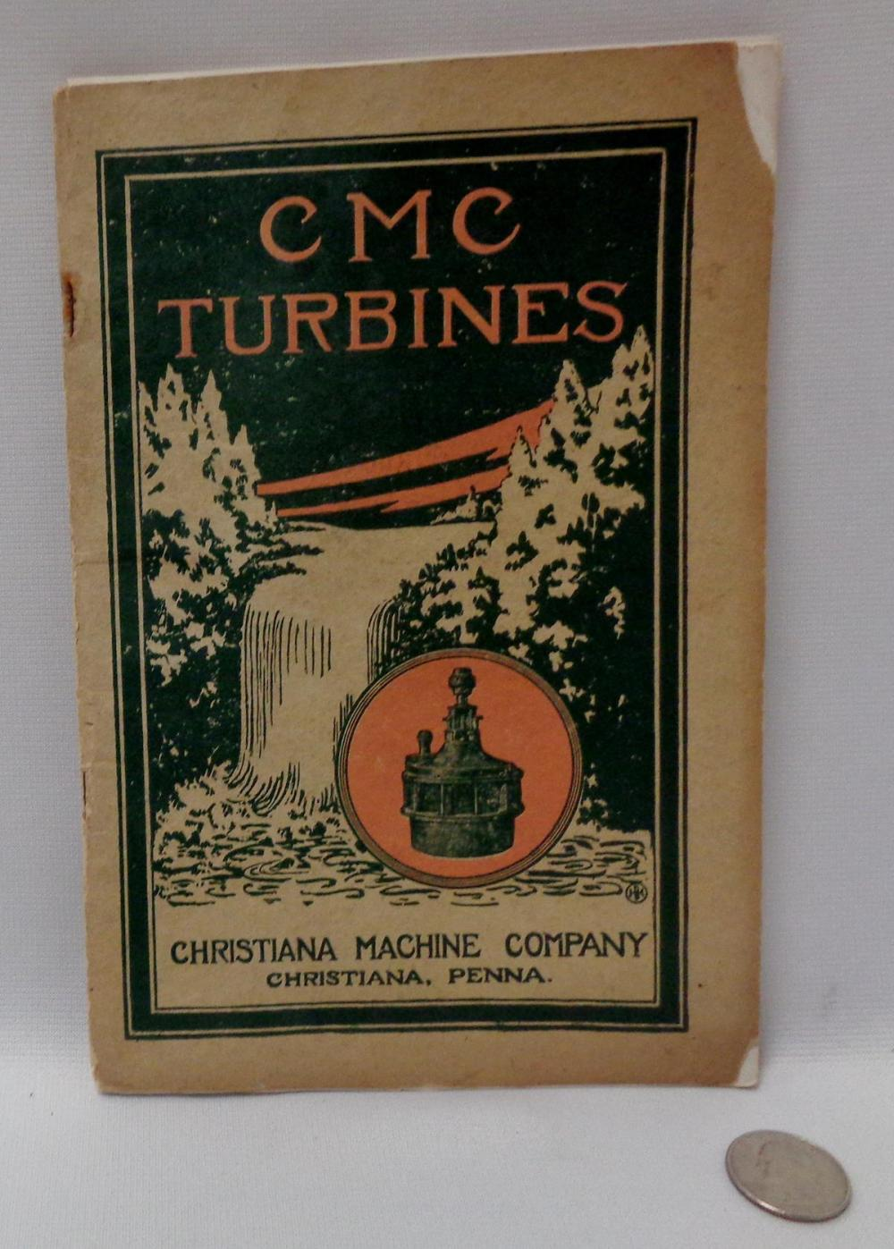 Vintage 1920's Christina Machine Company Turbines Catalog