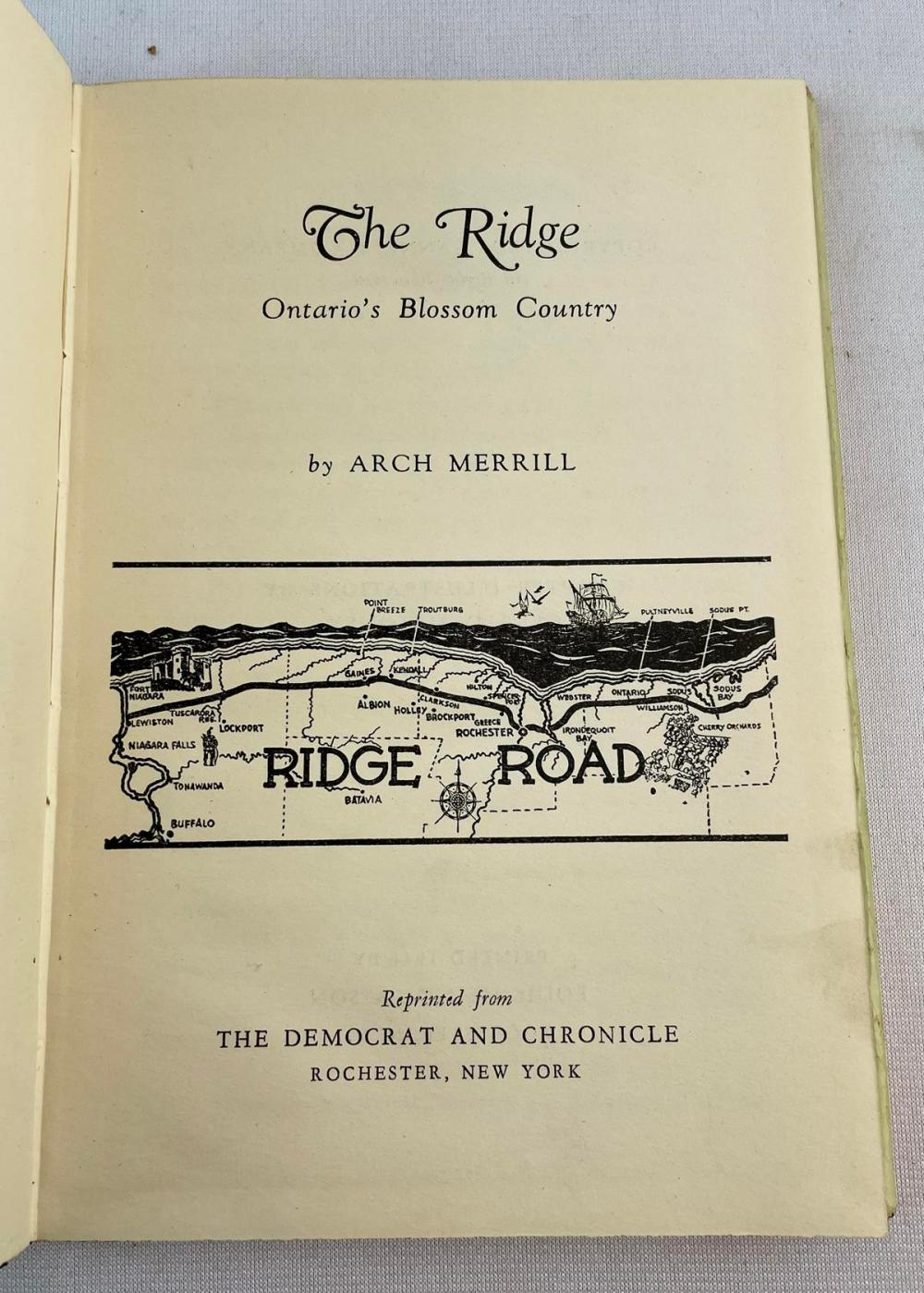 1944 The Ridge: Ontario's Blossom Country by Arch Merrill w/ Dust Jacket Illustrated FIRST EDITION