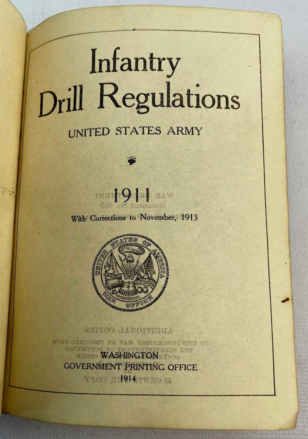1914 Infantry Drill Regulations: United States Army, 1911 w/ Corrections to November, 1913 ILLUSTRATED