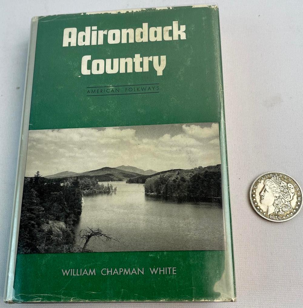SIGNED 1954 Adirondack Country: American Folkways by William Chapman White w/ Dust Jacket FIRST EDITION