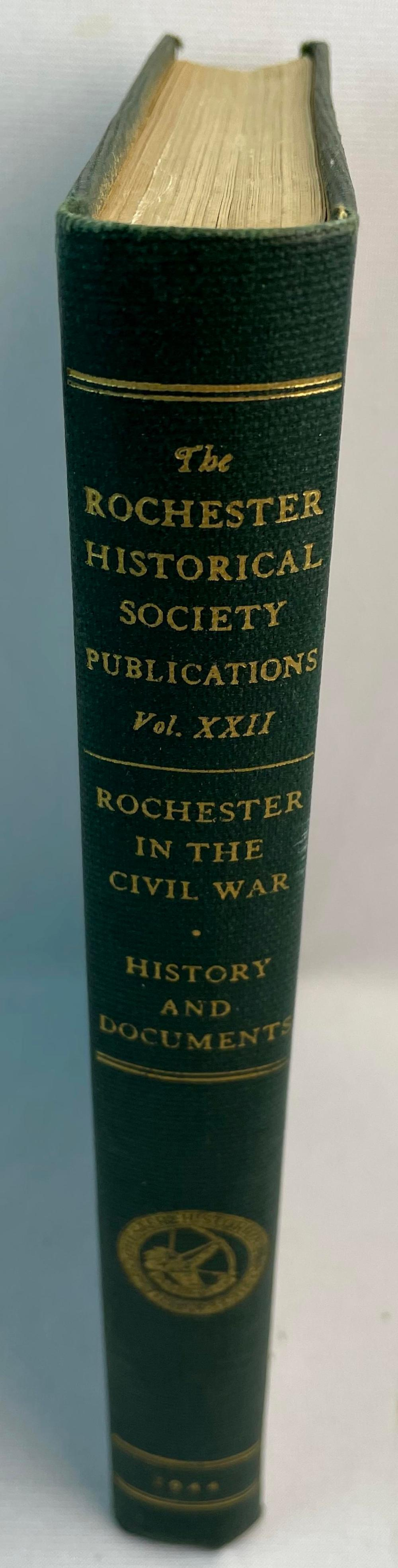1944 Rochester In the Civil War by Blake McKelvey Illustrated FIRST EDITION