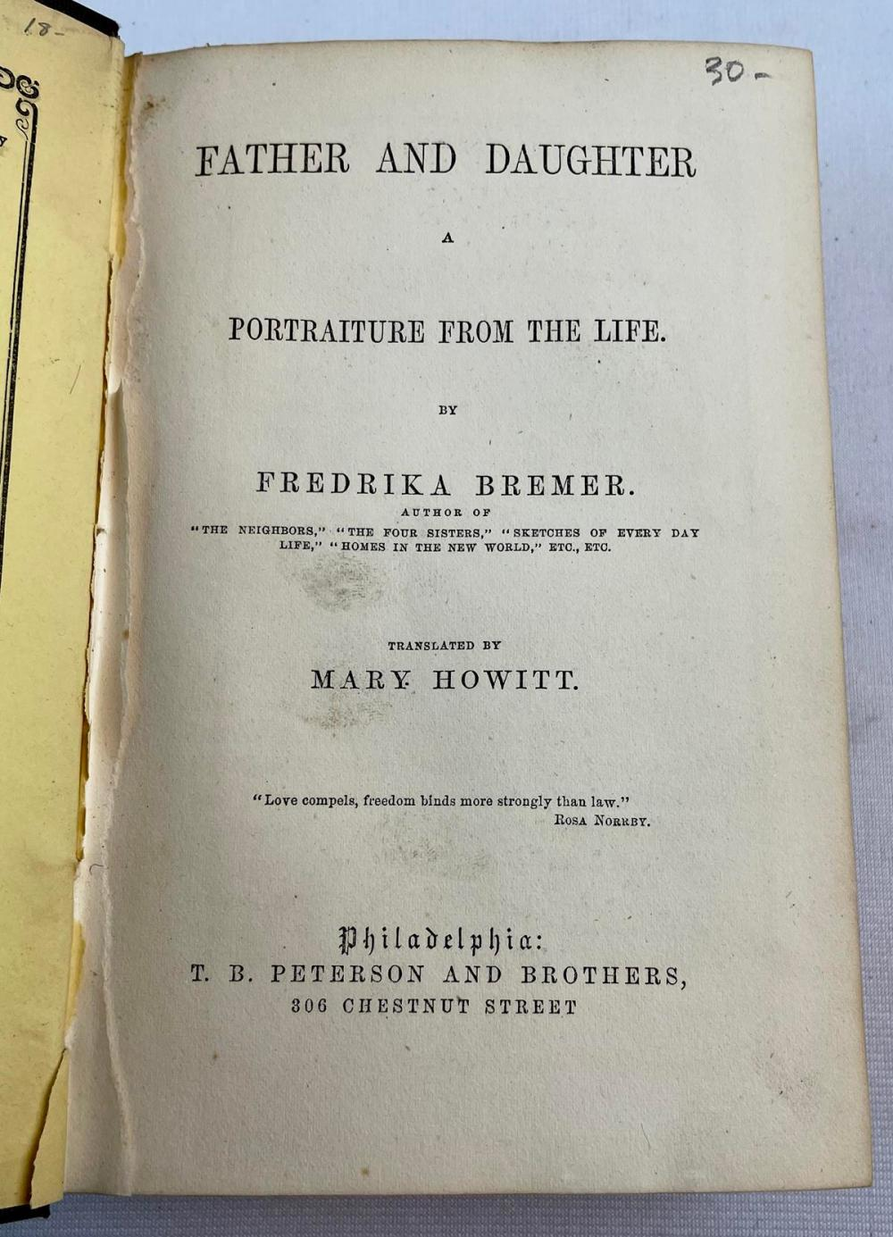 1858 Father & Daughter: A Portraiture from the Life by Fredrika Bermer by Mary Howitt FIRST EDITION