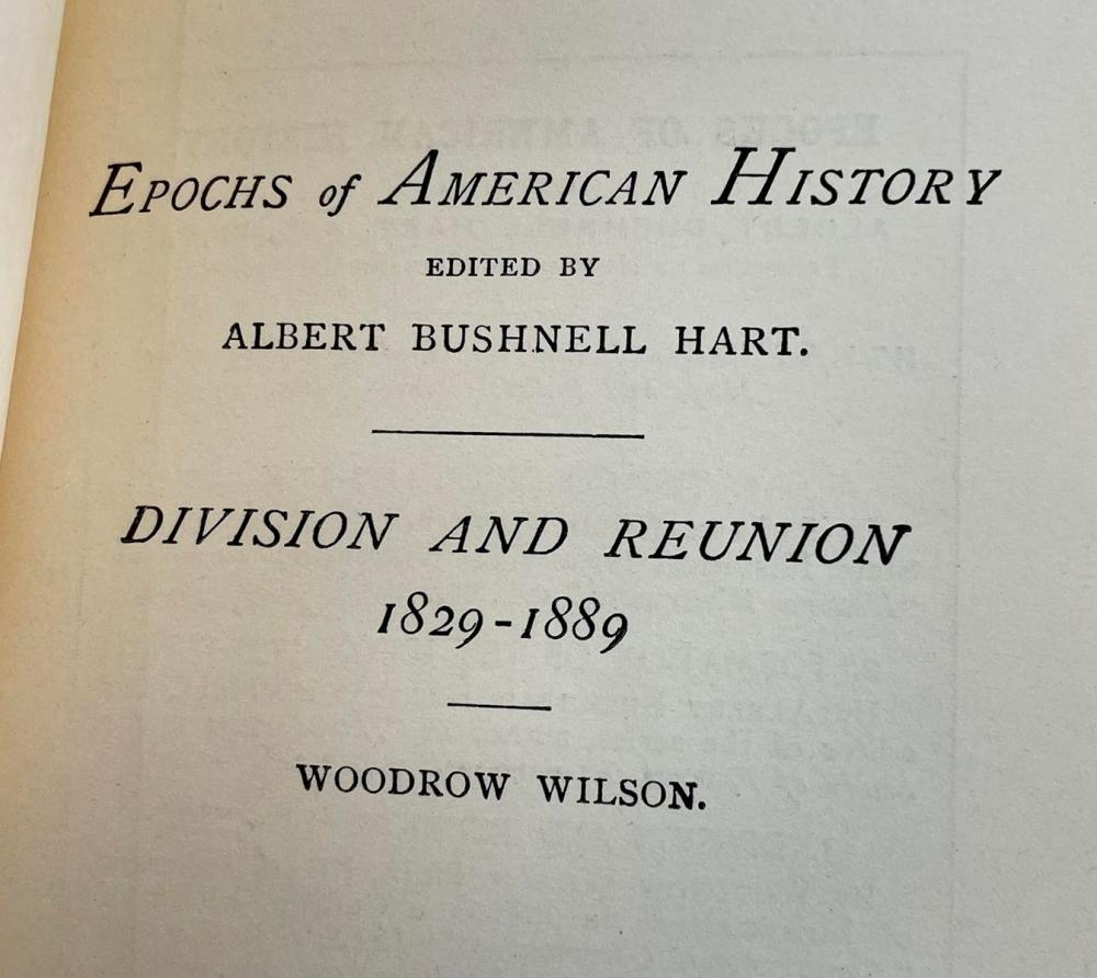 1904 Epochs of American History 3 Volume Set 1492 - 1889 by Woodrow Wilson, Albert B.Hart, & Reuben G. Thwaites w/ Maps Included