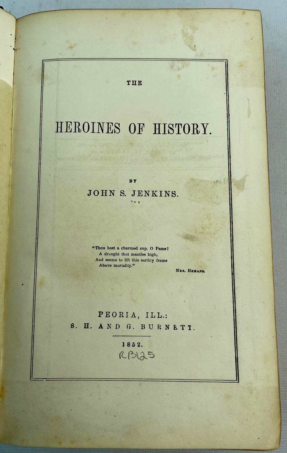 1852 The Heroines of History by John S. Jenkins ILLUSTRATED