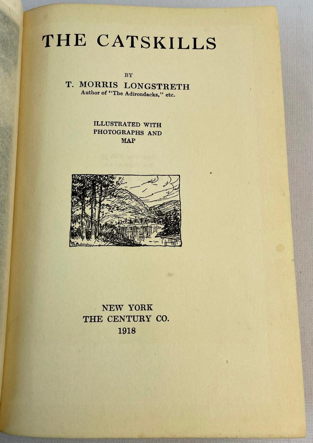 1918 The Catskills by T. Morris Longstreth Illustrated FIRST EDITION