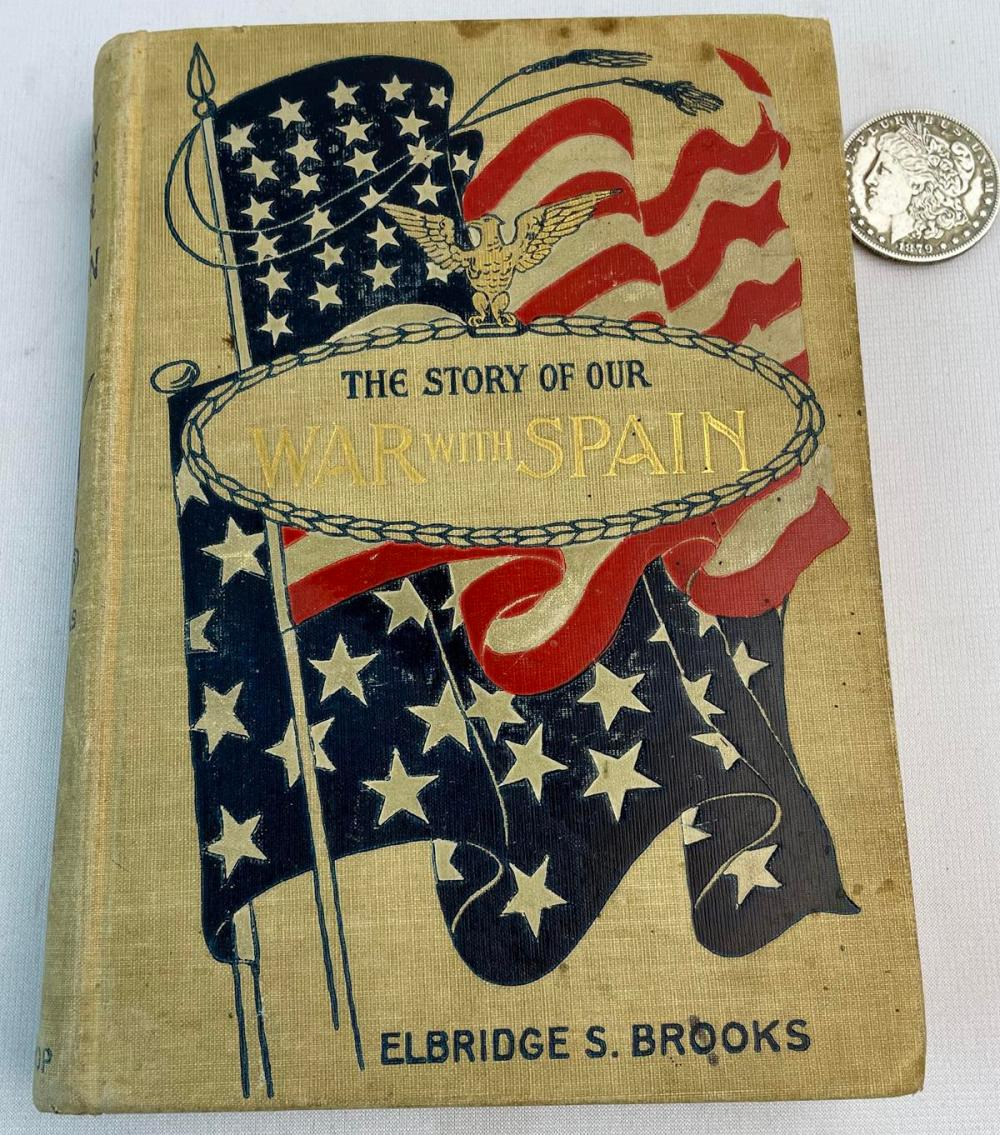 1899 The Story of Our War With Spain by Elbridge S. Brooks ILLUSTRATED
