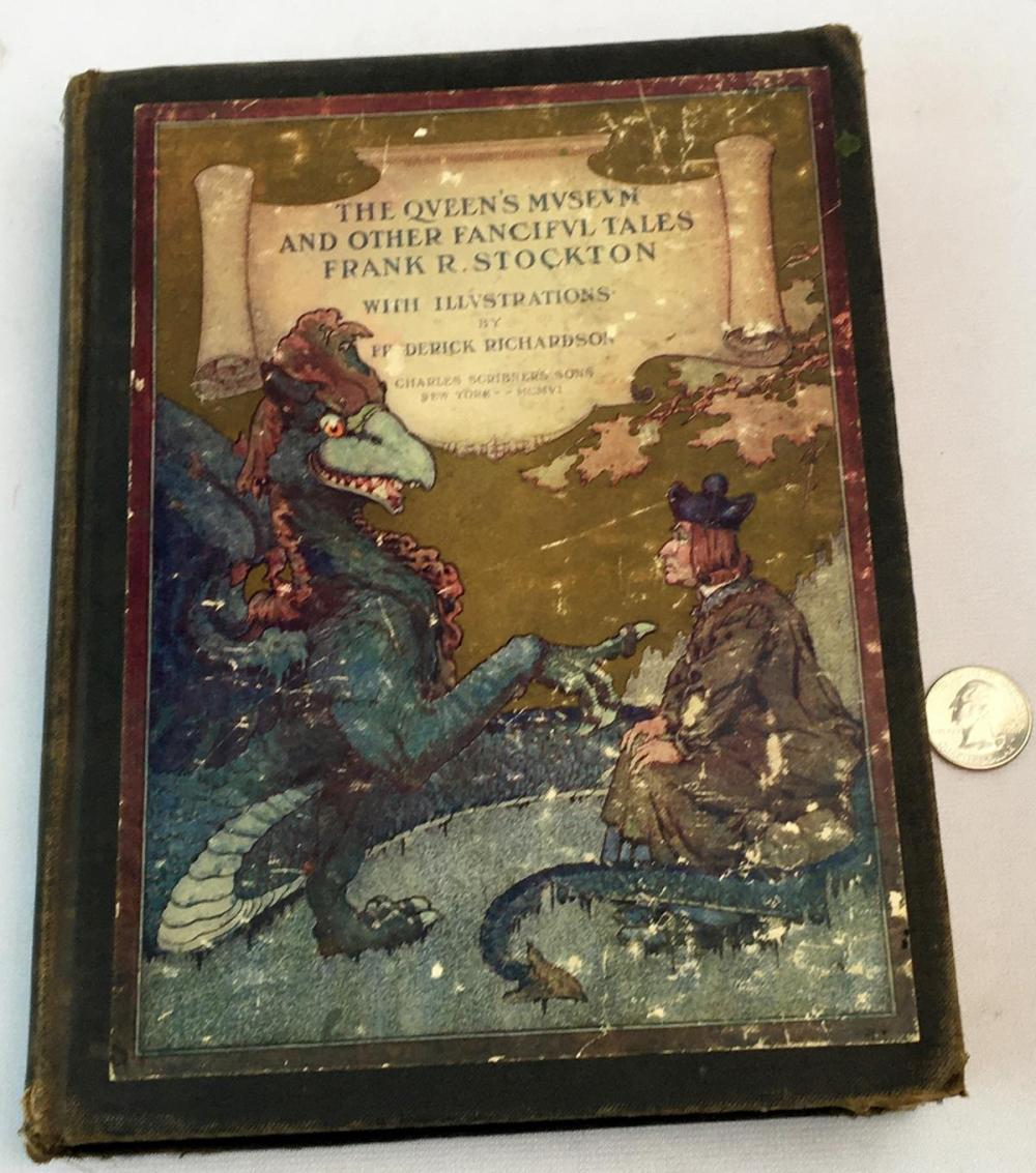 1906 The Queen's Museum and Other Fanciful Tales by Frank R. Stockton ILLUSTRATED
