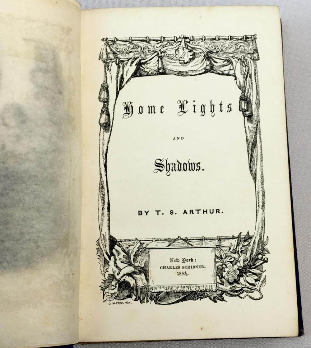 1854 Home Lights and Shadows by T.S. Arthur FIRST EDITION