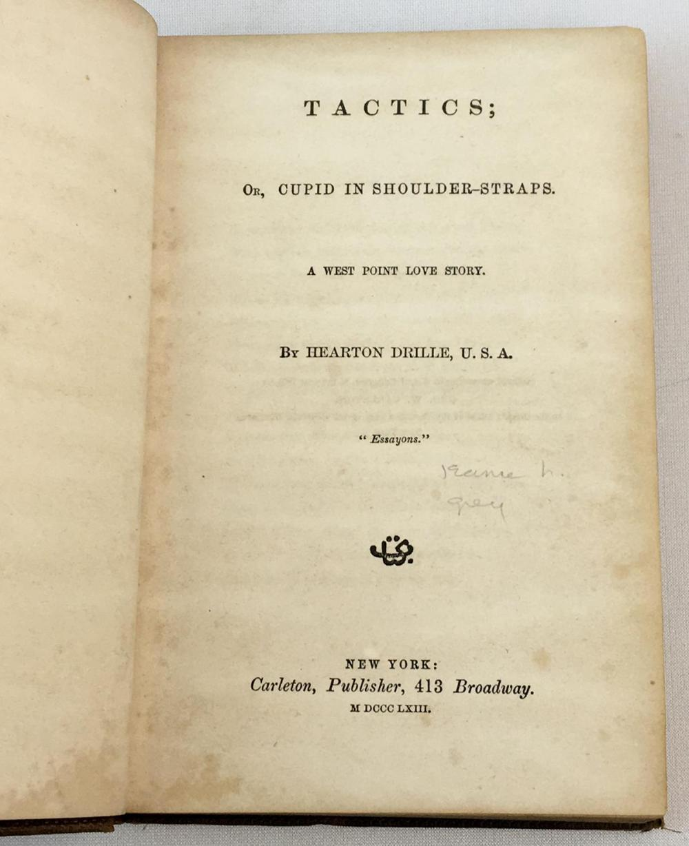 1863 Tactics or Cupid in Shoulder Straps A West Point Love Story by Hearton Drille, U.S.A. (Civil War)