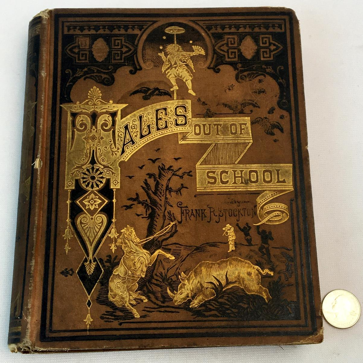 1876 Tales Out of School by Frank R. Stockton ILLUSTRATED