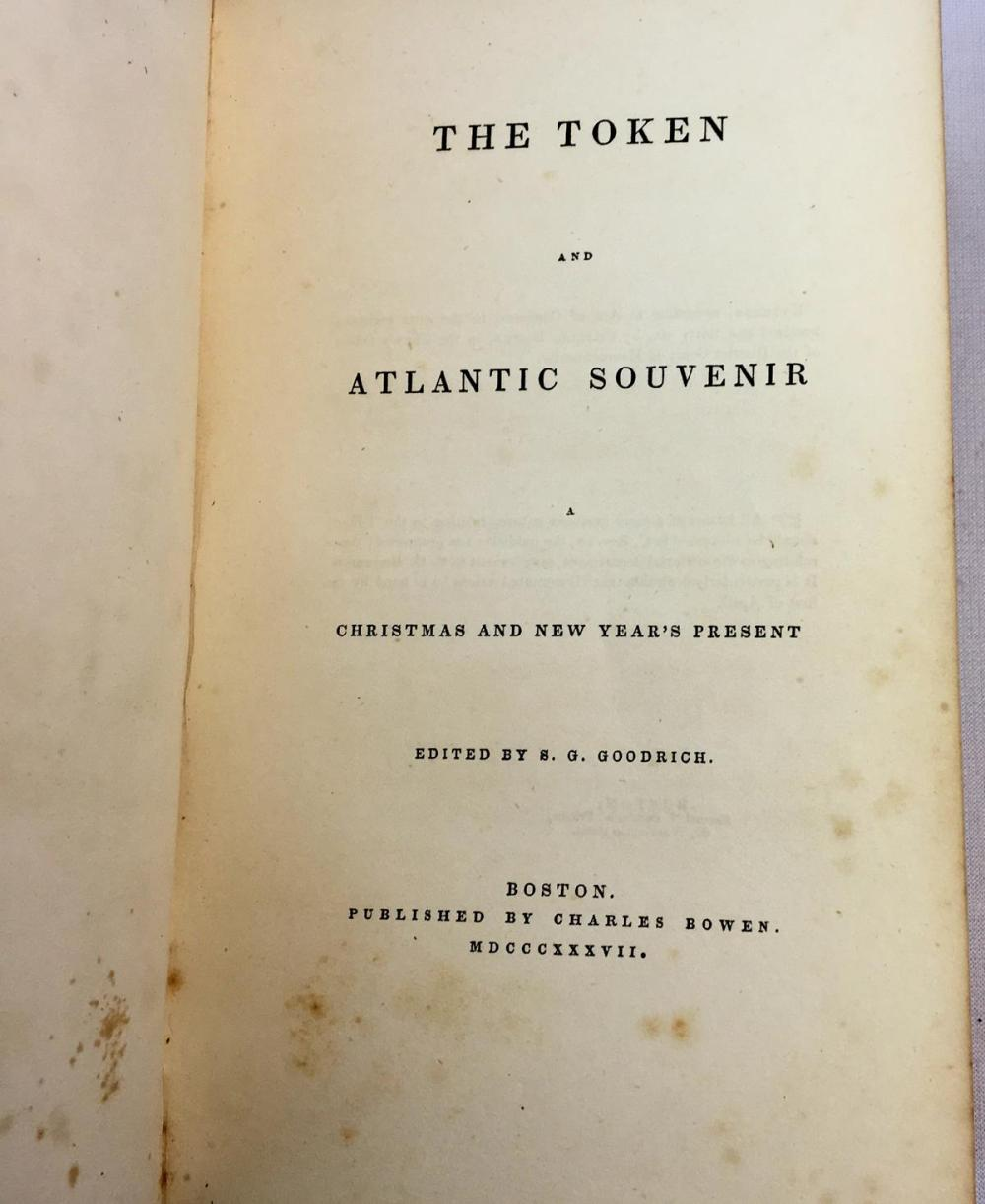 1837 The Token and Atlantic Souvenir: A Christmas and New Year's Present ILLUSTRATED