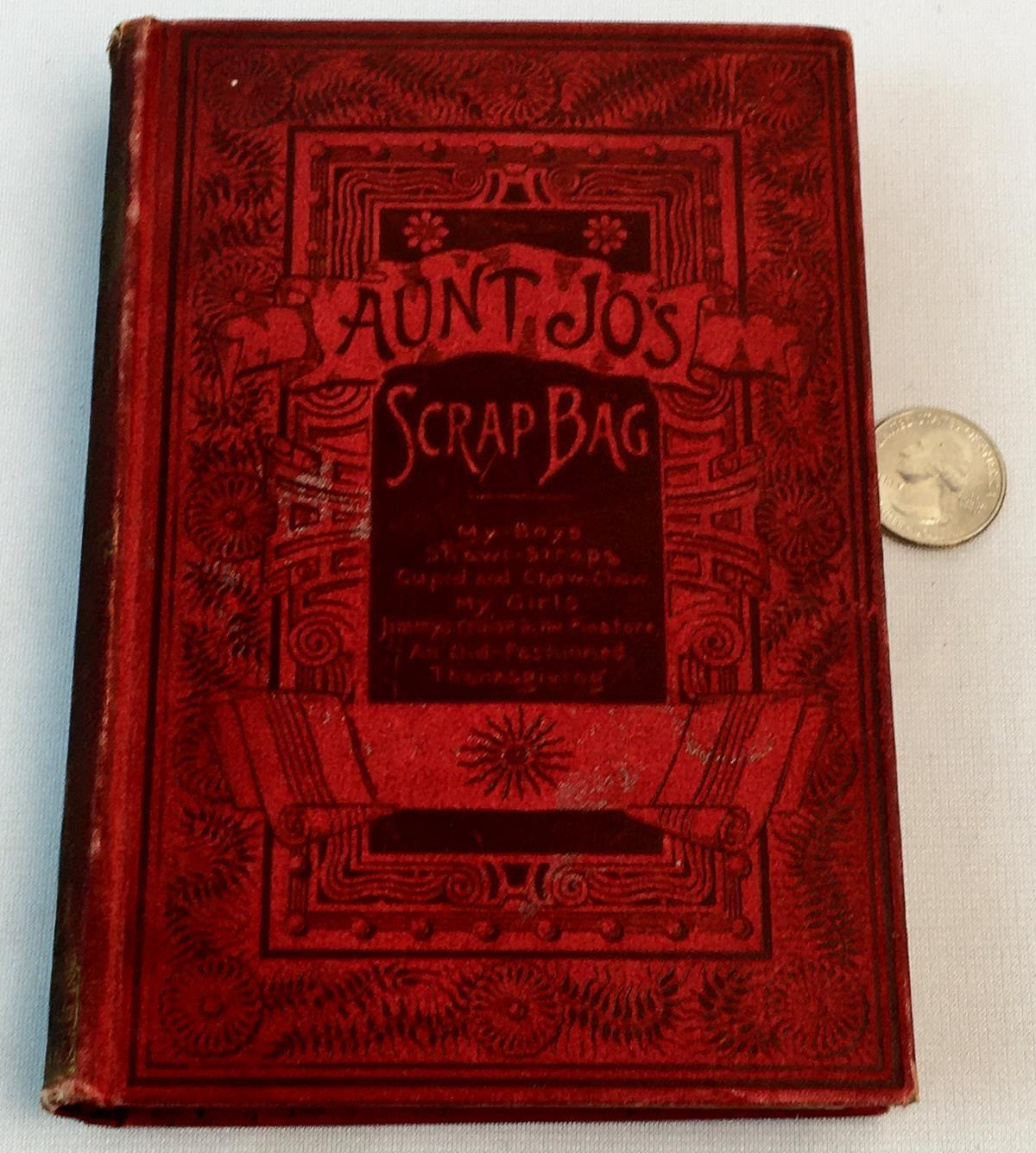 1890 Aunt Jo's Scrap-Bag: Shawl-Straps by Louisa May Alcott ILLUSTRATED