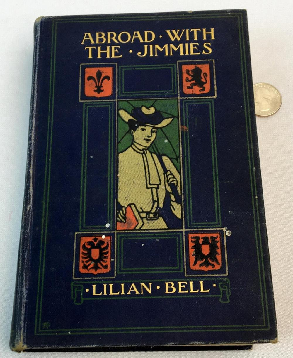1902 Abroad with The Jimmies by Lilian Bell FIRST EDITION