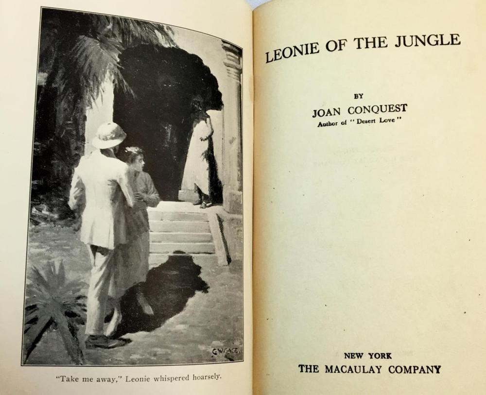 1921 Leonie of The Jungle by Joan Conquest FIRST EDITION