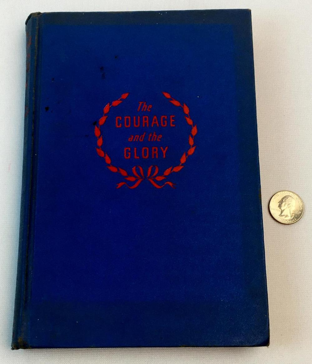 1942 The Courage and The Glory by John J. Floherty WWII Book Illustrated FIRST EDITION