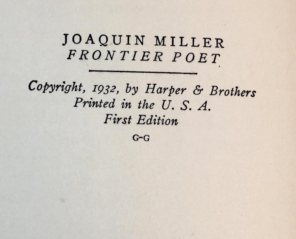1932 Joaquin Miller Frontier Poet by Merritt Parmelee Allen FIRST EDITION