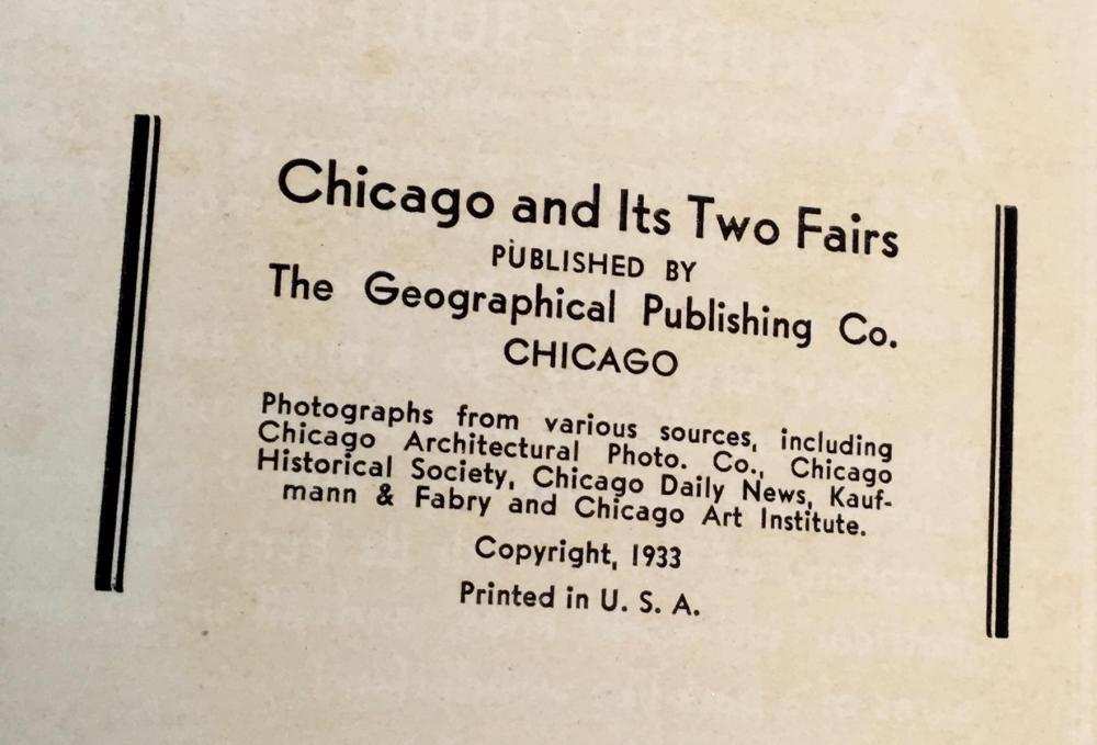 1933 Chicago and Her Two World's Fairs: Depicting a Century of Progress ILLUSTRATED